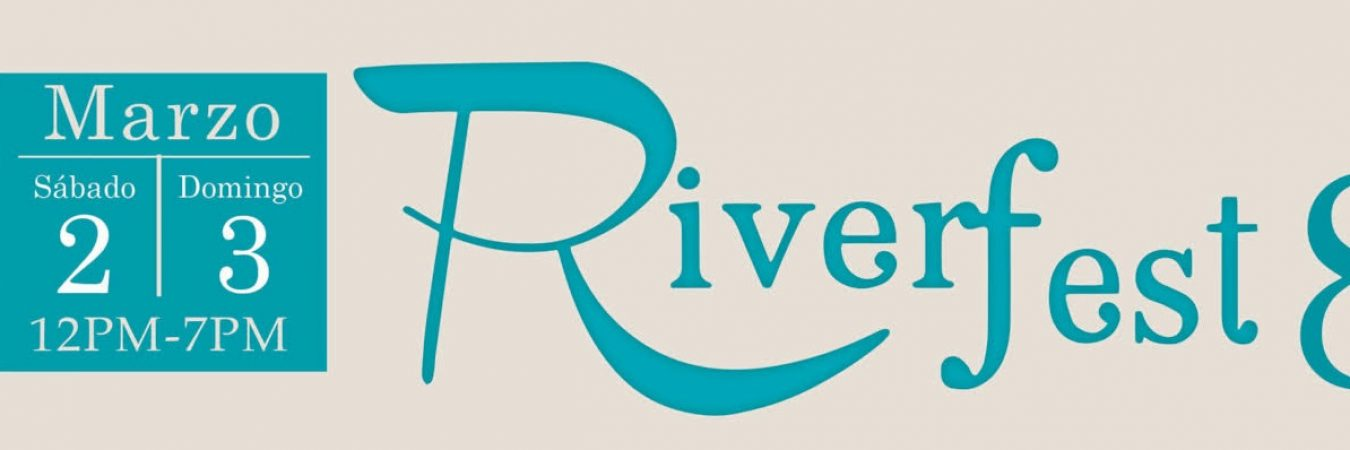 8th Annual Riverfest Music Festival – March 2nd and 3rd